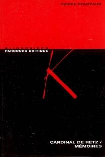Cardinal de Retz, Mémoires : anthologie critique -