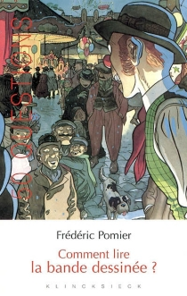 Comment lire la bande dessinée ? - FrédéricPomier