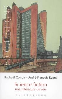 Science-fiction : une littérature du réel - RaphaëlColson