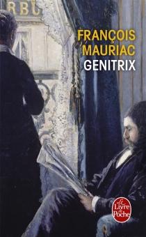 Genitrix - FrançoisMauriac