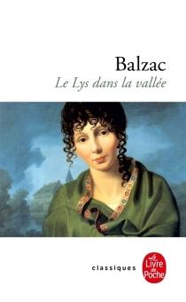 Le lys dans la vallée - Honoré deBalzac
