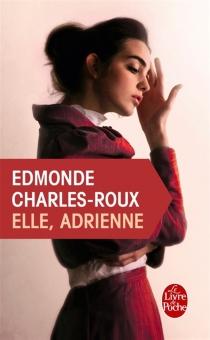 Elle, Adrienne - EdmondeCharles-Roux