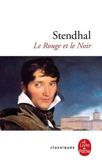 Le rouge et le noir : chronique de 1830 - Stendhal