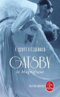 Gatsby le magnifique| Suivi de Dear Scott, dear Max : correspondance entre l'auteur et Maxwell Perkins - Francis ScottFitzgerald
