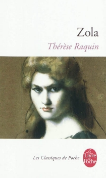 Thérèse Raquin - ÉmileZola