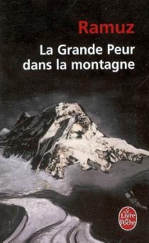 La grande peur dans la montagne - Charles-FerdinandRamuz
