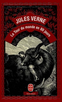 Le tour du monde en 80 jours - JulesVerne