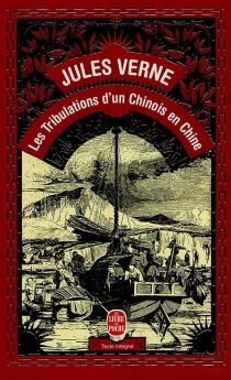 Les Tribulations d'un Chinois en Chine - JulesVerne