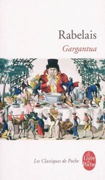 Gargantua - FrançoisRabelais