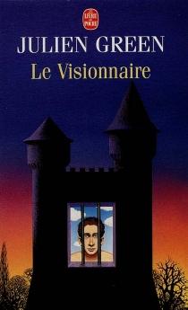Le visionnaire - JulienGreen