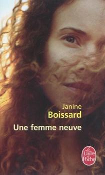Une femme neuve - JanineBoissard