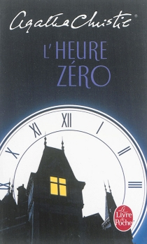 L'heure zéro - AgathaChristie