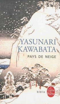 Pays de neige - YasunariKawabata
