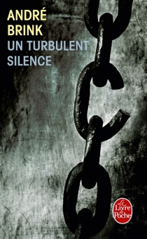Un turbulent silence - André Brink