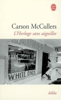 L'horloge sans aiguilles - CarsonMcCullers