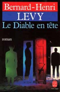 Le Diable en tête - Bernard-HenriLévy