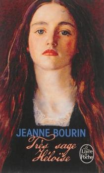 Très sage Héloïse - JeanneBourin