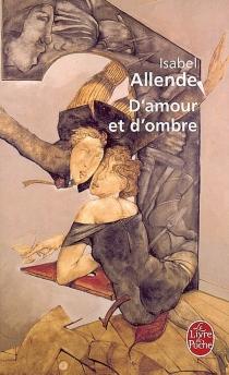 D'amour et d'ombre - IsabelAllende