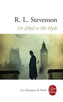 Le cas étrange du Dr Jekyll et de Mr Hyde - Robert LouisStevenson