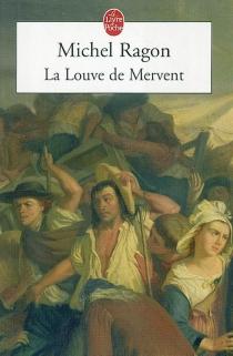 La Louve de Mervent - MichelRagon