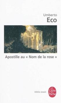 Apostille au Nom de la rose - UmbertoEco