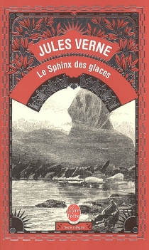 Le sphinx des glaces - JulesVerne