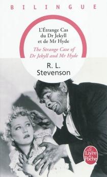 L'étrange cas du Dr Jekyll et de Mr Hyde| The strange case of Dr Jekyll and Mr Hyde - Robert LouisStevenson