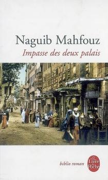 Impasse des deux palais - NaguibMahfouz