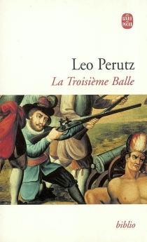 La troisième balle - LeoPerutz