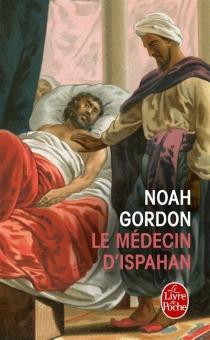 Le médecin d'Ispahan - NoahGordon