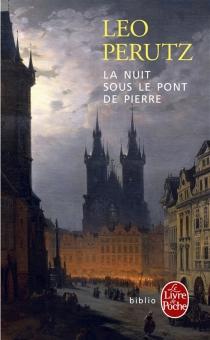 La nuit sous le pont de pierre - LeoPerutz