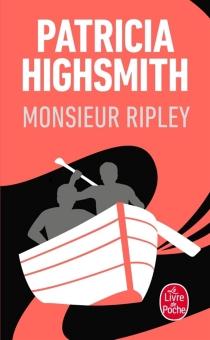 Monsieur Ripley - PatriciaHighsmith