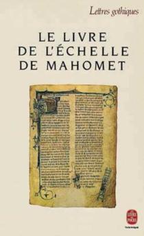 Le Livre de l'échelle de Mahomet| Liber scale Machometi -