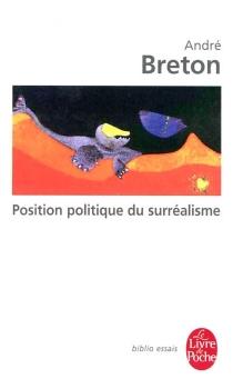 Position politique du surréalisme - AndréBreton