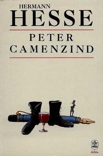 Peter Camenzind : récit - HermannHesse