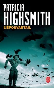 L'épouvantail - PatriciaHighsmith