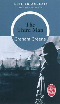 The Third man - GrahamGreene