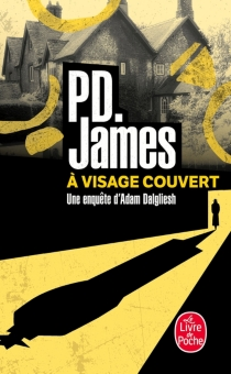 A visage couvert - Phyllis Dorothy James
