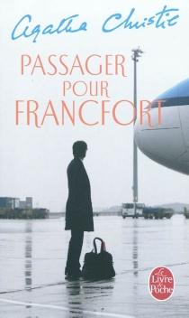 Passager pour Francfort - AgathaChristie