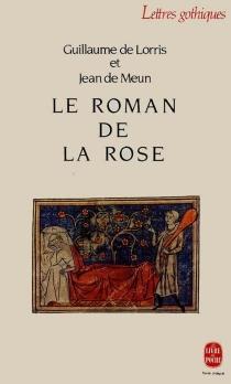 Le Roman de la rose - Guillaume de Lorris