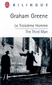 Le troisième homme| The Third man - GrahamGreene