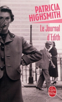Le journal d'Edith - Patricia Highsmith