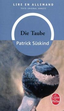 Die Taube : texte intégral annoté - PatrickSüskind