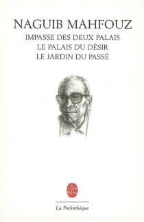 La trilogie - NaguibMahfouz