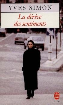 La Dérive des sentiments - YvesSimon