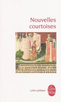 Nouvelles courtoises : occitanes et françaises -
