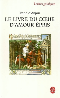 Le livre du coeur d'amour épris - René 1er