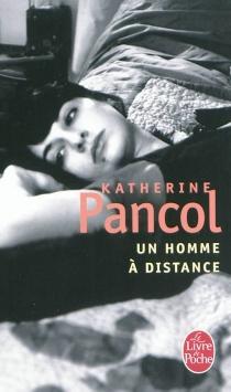 Un homme à distance - KatherinePancol