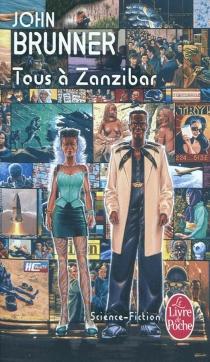 Tous à Zanzibar - JohnBrunner