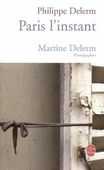 Paris, l'instant - PhilippeDelerm